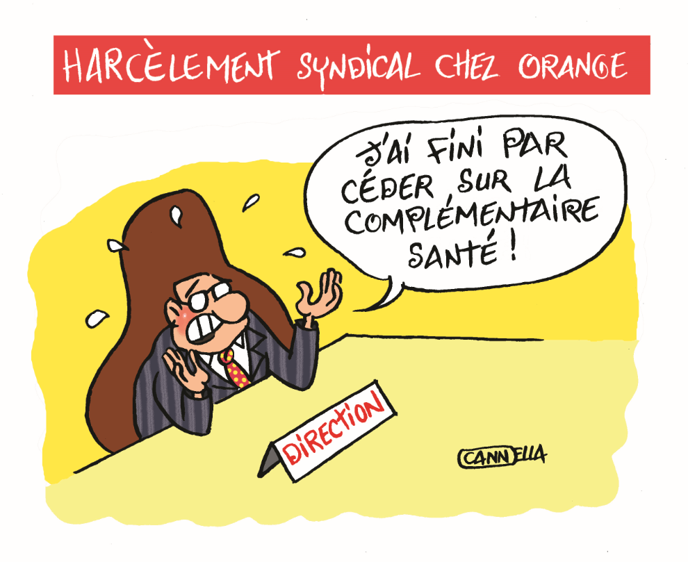 cannella complémentaire sante harcelement syndical chez orange copie